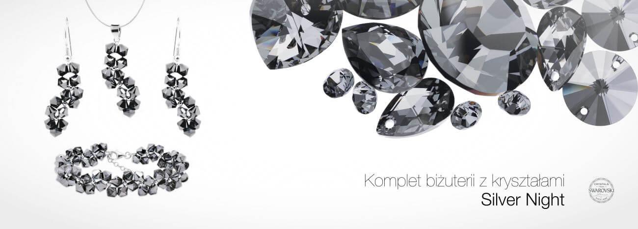 Nowości - biżuteria z kryształami Silver Night